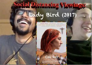 Social Distancing Viewings – Lady Bird (2017)