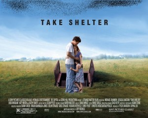 Take Shelter, 2011 (As in don't 'Take Shelter' from this experience)