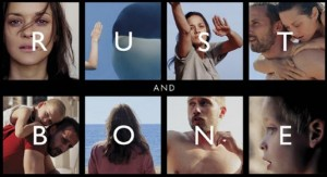 Rust and Bone (or Lust and Alone) Review